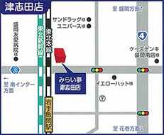 みらい夢津志田店 アクセスマップ